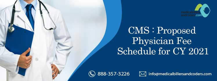 Article - CMS: Proposed Physician Fee Schedule for CY 2021