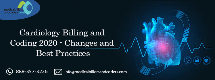 Article - Cardiology Billing and Coding 2020 - Changes and Best Practices