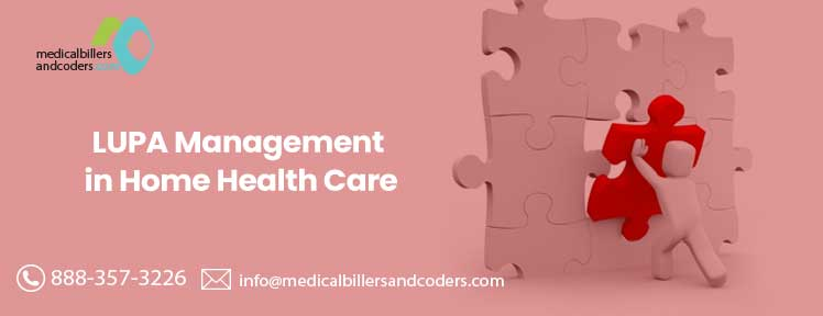 LUPA management in-home health care