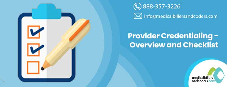 Provider Credentialing - Overview and Checklist