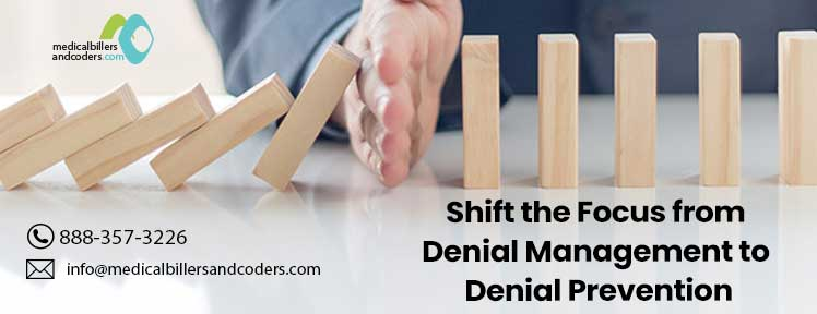 Article - Shift the Focus from Denial Management to Denial Prevention