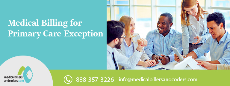 Article - Medical Billing for Primary Care Exception