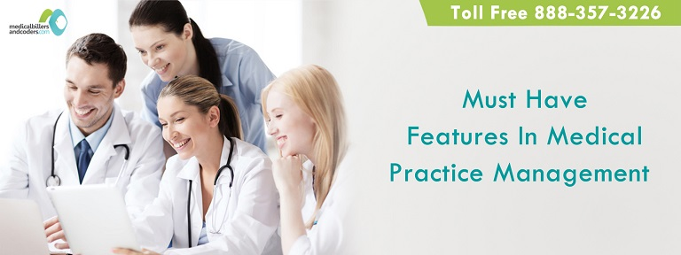 Article - Must Have Features In Medical Practice Management