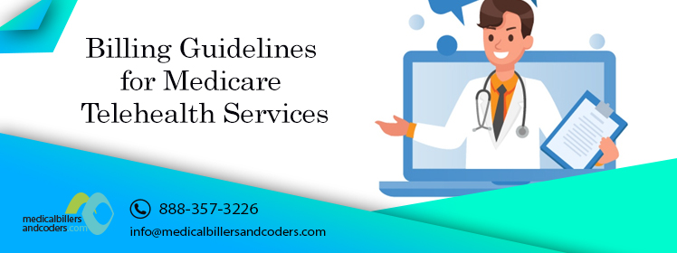 Article - Billing Guidelines for Medicare Telehealth Services