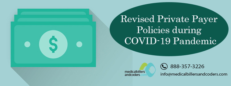 Article - Revised Private Payer Policies during COVID-19 Pandemic
